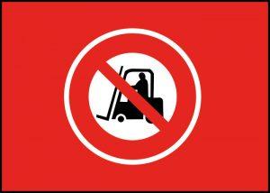 Warnschild keine Gabelstapler